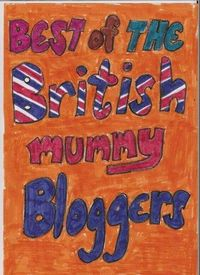Best of the british mummy bloggers